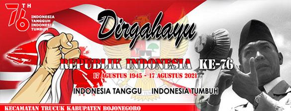 PEMERINTAH KABUPATEN BOJONEGORO KECAMATAN TRUCUK<BR>DIRGAHAYU REPUBLIK INDONESIA KE-76